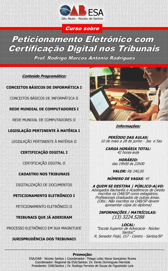 ESA/Santos: Peticionamento Eletrônico com Certificação Digital nos Tribunais