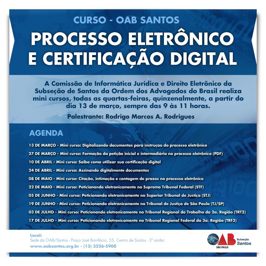 Minicursos sobre processo eletrônico e certificação digital na OAB/Santos