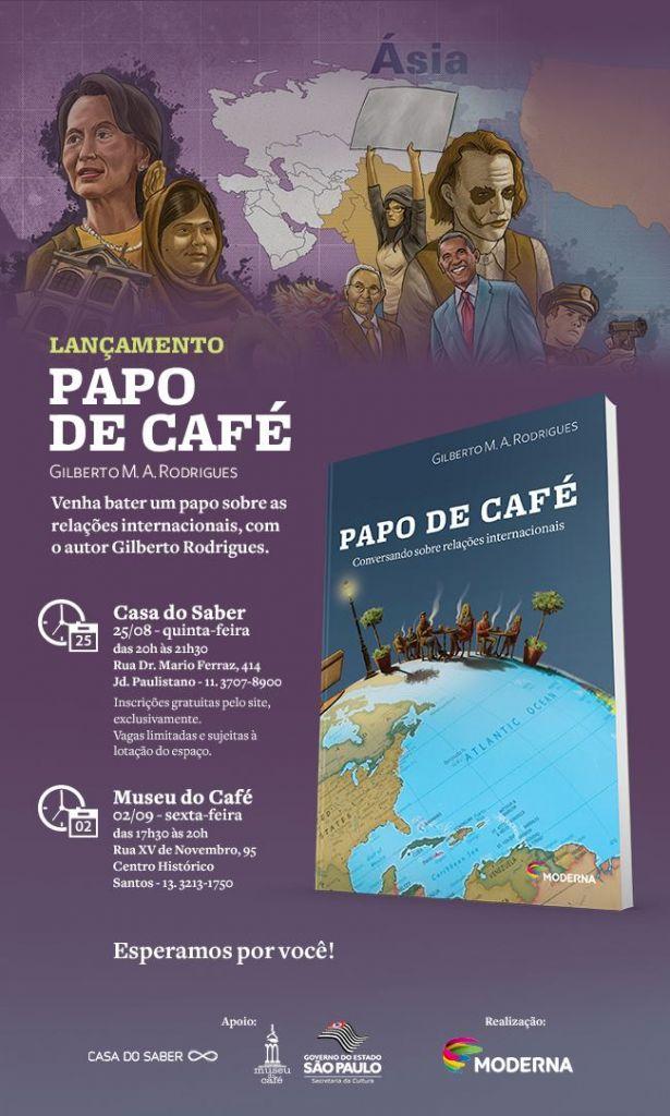 Lançamento do livro Papo de Café - Conversando sobre Relações Internacionais