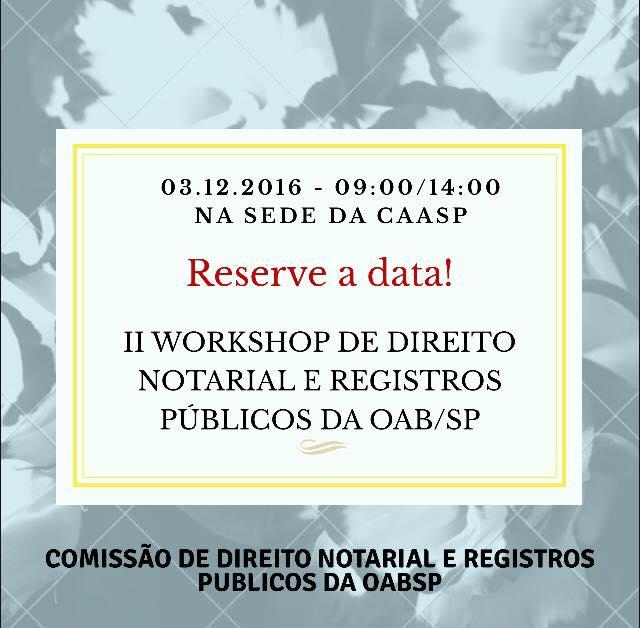 II Workshop de Direito Notarial e Registros Públicos