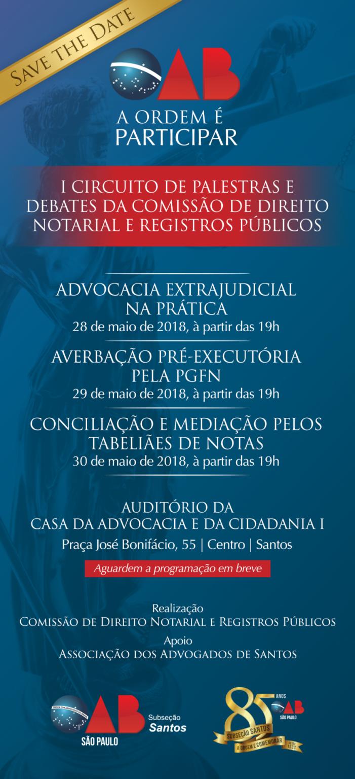 Banner do I Circuito de Palestras e Debates da Ordem dos Advogados de Santos