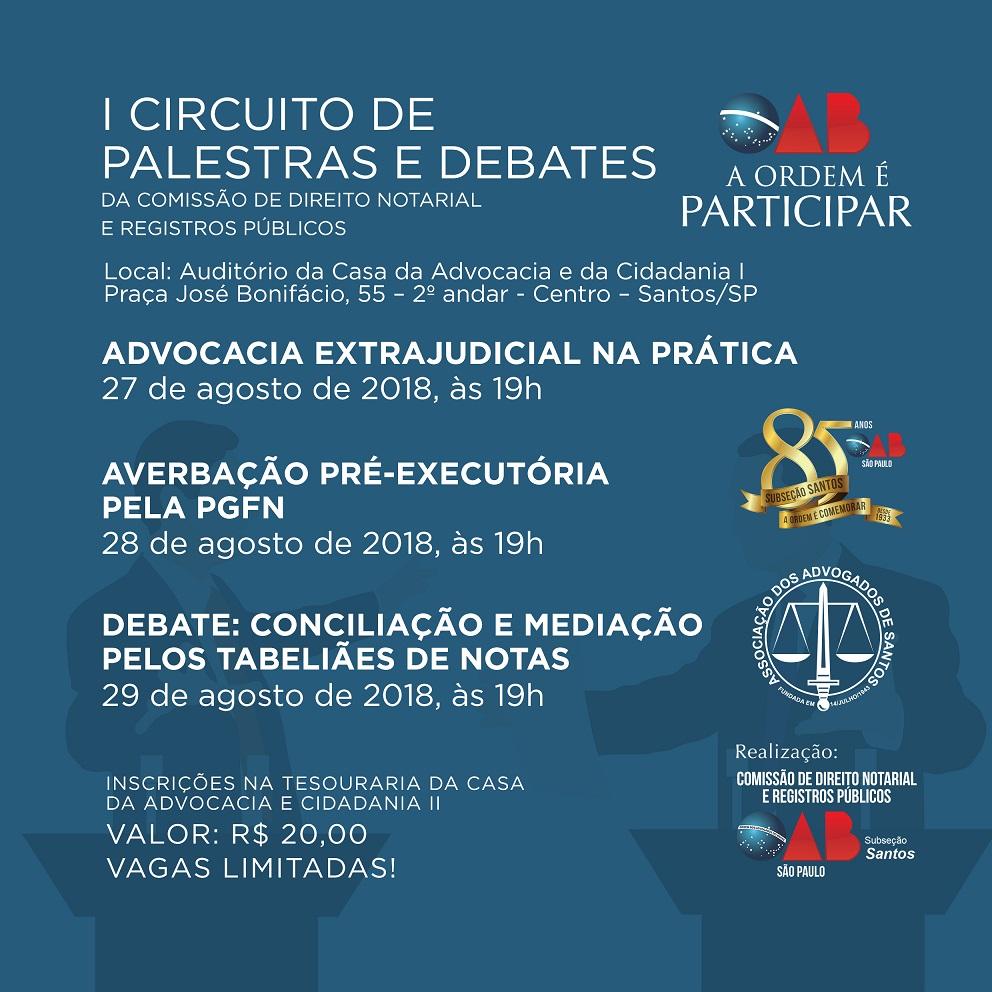 I Circuito de Palestras e Debates da Comissão de Direito Notarial e Registros Públicos da OAB/Santos