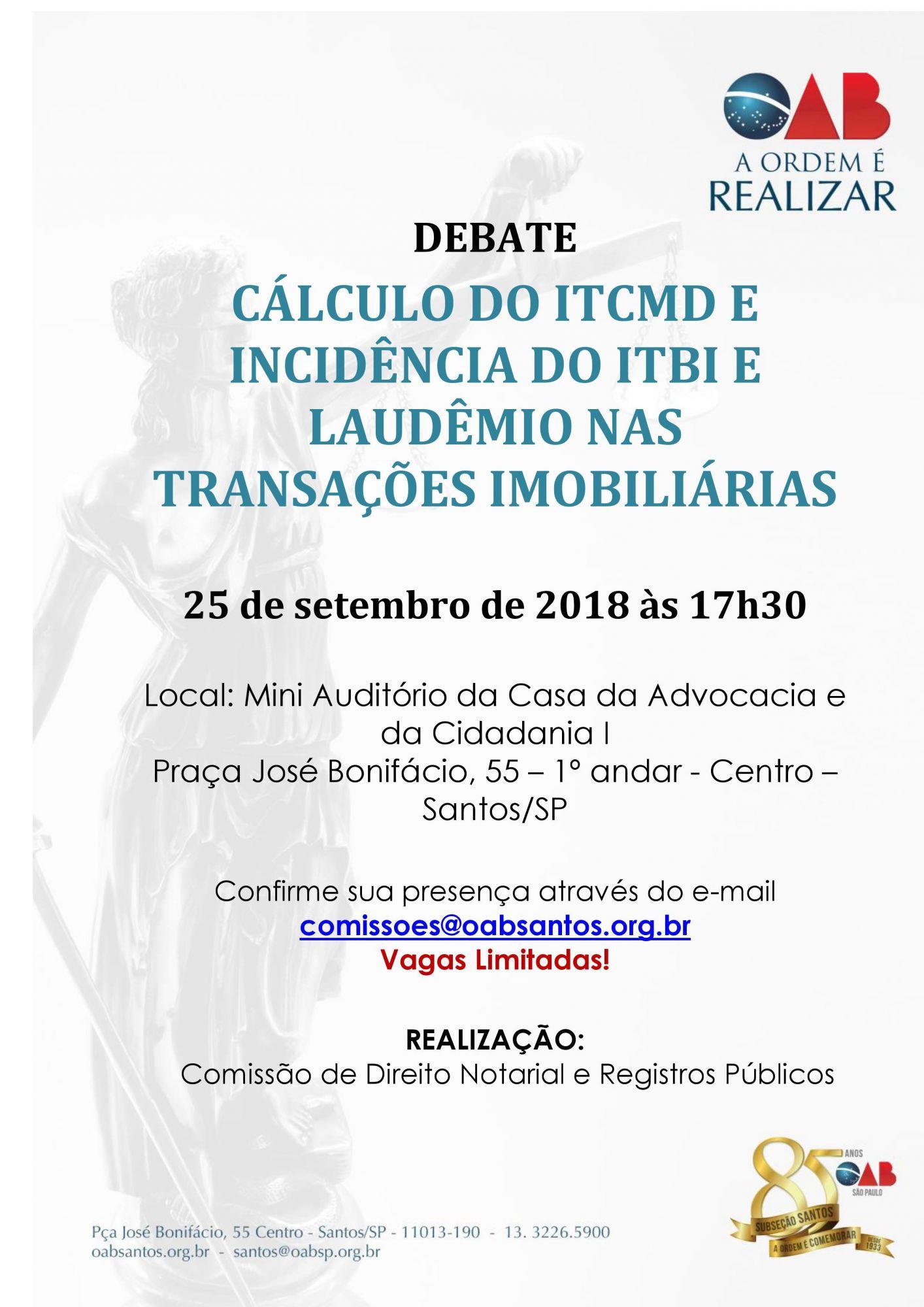 Debates sobre Cálculo do ITCM e incidência do ITBI e laudêmio nas transações imobiliárias